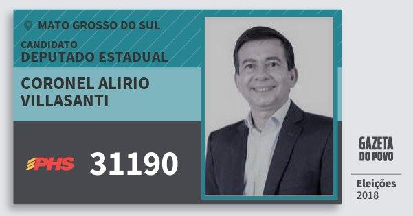 Santinho Coronel Alirio Villasanti 31190 (PHS) Deputado Estadual | Mato Grosso do Sul | Eleições 2018