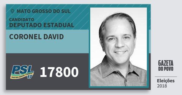 Santinho Coronel David 17800 (PSL) Deputado Estadual | Mato Grosso do Sul | Eleições 2018