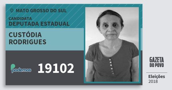 Santinho Custódia Rodrigues 19102 (PODE) Deputada Estadual | Mato Grosso do Sul | Eleições 2018