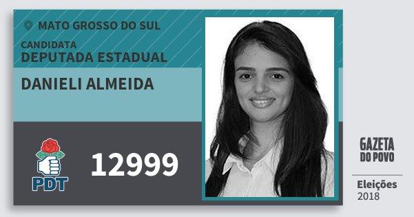 Santinho Danieli Almeida 12999 (PDT) Deputada Estadual | Mato Grosso do Sul | Eleições 2018