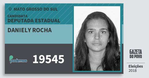 Santinho Daniely Rocha 19545 (PODE) Deputada Estadual | Mato Grosso do Sul | Eleições 2018