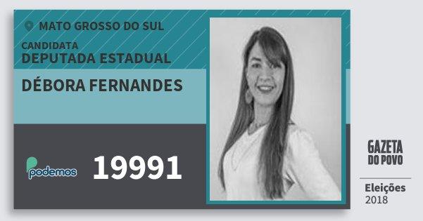 Santinho Débora Fernandes 19991 (PODE) Deputada Estadual | Mato Grosso do Sul | Eleições 2018