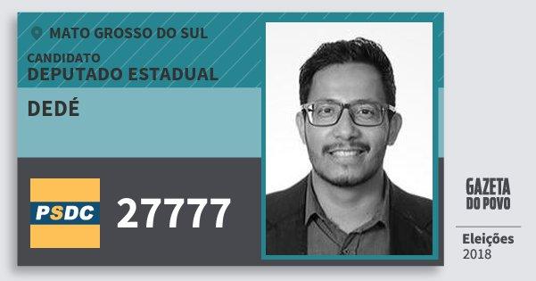 Santinho Dedé 27777 (DC) Deputado Estadual   Mato Grosso do Sul   Eleições 2018