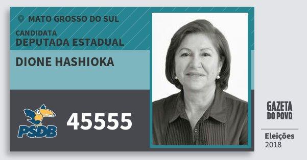 Santinho Dione Hashioka 45555 (PSDB) Deputada Estadual | Mato Grosso do Sul | Eleições 2018