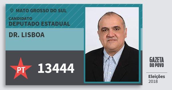 Santinho Dr. Lisboa 13444 (PT) Deputado Estadual | Mato Grosso do Sul | Eleições 2018
