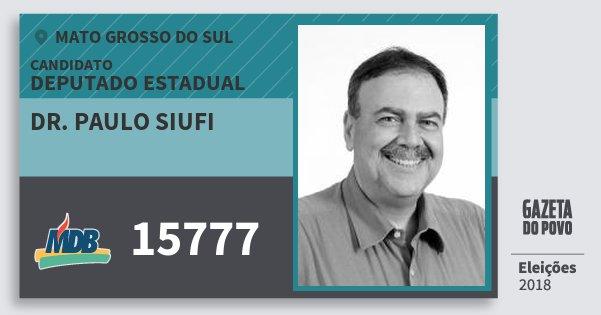 Santinho Dr. Paulo Siufi 15777 (MDB) Deputado Estadual | Mato Grosso do Sul | Eleições 2018