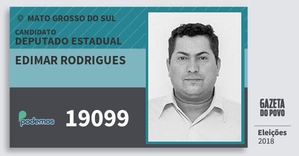 Santinho Edimar Rodrigues 19099 (PODE) Deputado Estadual | Mato Grosso do Sul | Eleições 2018