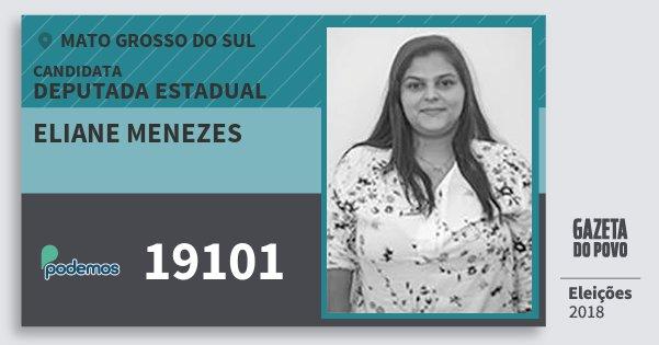 Santinho Eliane Menezes 19101 (PODE) Deputada Estadual | Mato Grosso do Sul | Eleições 2018