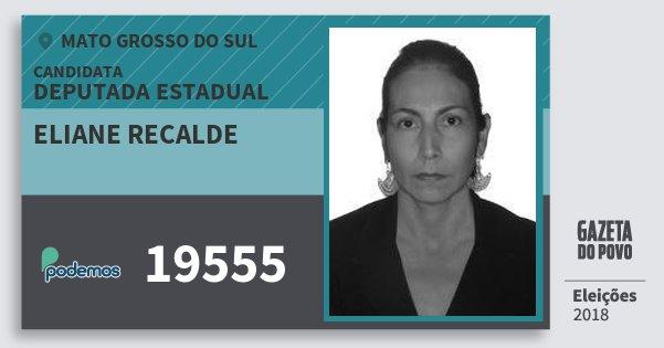 Santinho Eliane Recalde 19555 (PODE) Deputada Estadual   Mato Grosso do Sul   Eleições 2018