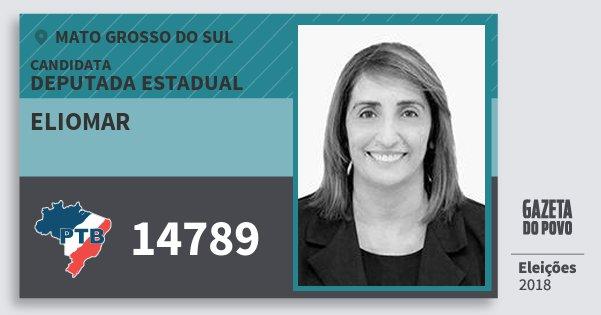 Santinho Eliomar 14789 (PTB) Deputada Estadual | Mato Grosso do Sul | Eleições 2018