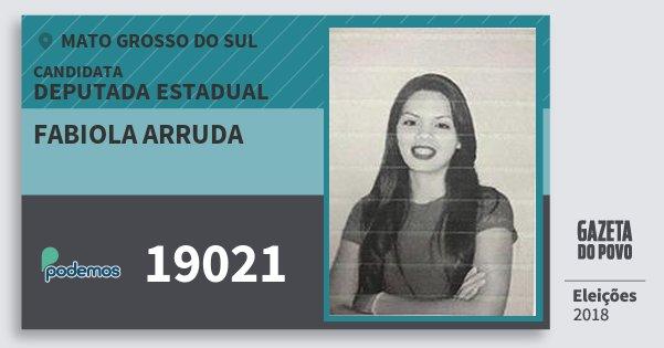 Santinho Fabiola Arruda 19021 (PODE) Deputada Estadual | Mato Grosso do Sul | Eleições 2018