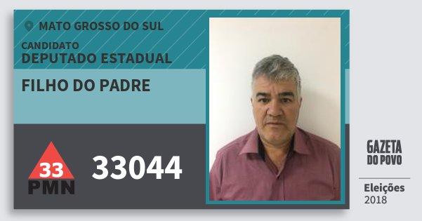 Santinho Filho do Padre 33044 (PMN) Deputado Estadual | Mato Grosso do Sul | Eleições 2018