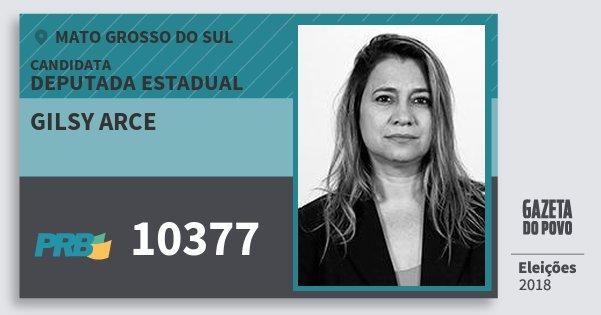 Santinho Gilsy Arce 10377 (PRB) Deputada Estadual | Mato Grosso do Sul | Eleições 2018
