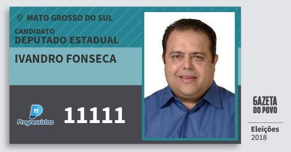 Santinho Ivandro Fonseca 11111 (PP) Deputado Estadual | Mato Grosso do Sul | Eleições 2018