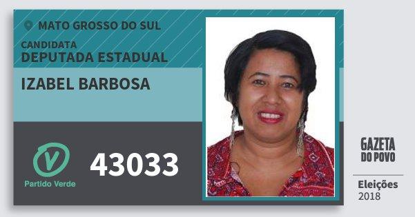 Santinho Izabel Barbosa 43033 (PV) Deputada Estadual | Mato Grosso do Sul | Eleições 2018