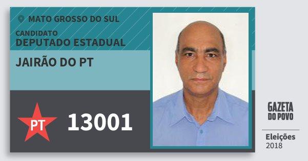 Santinho Jairão do Pt 13001 (PT) Deputado Estadual   Mato Grosso do Sul   Eleições 2018