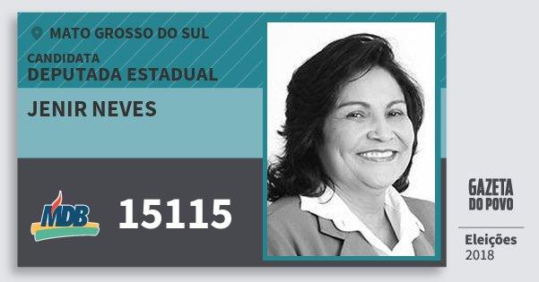 Santinho Jenir Neves 15115 (MDB) Deputada Estadual | Mato Grosso do Sul | Eleições 2018