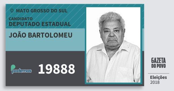 Santinho João Bartolomeu 19888 (PODE) Deputado Estadual | Mato Grosso do Sul | Eleições 2018