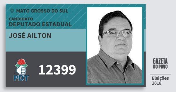 Santinho José Ailton 12399 (PDT) Deputado Estadual | Mato Grosso do Sul | Eleições 2018