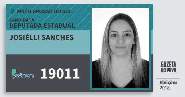 Santinho Josiélli Sanches 19011 (PODE) Deputada Estadual | Mato Grosso do Sul | Eleições 2018