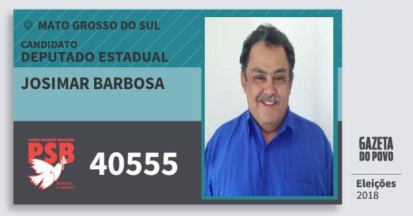 Santinho Josimar Barbosa 40555 (PSB) Deputado Estadual | Mato Grosso do Sul | Eleições 2018