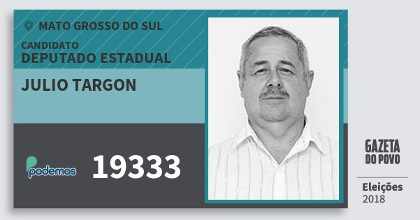 Santinho Julio Targon 19333 (PODE) Deputado Estadual | Mato Grosso do Sul | Eleições 2018