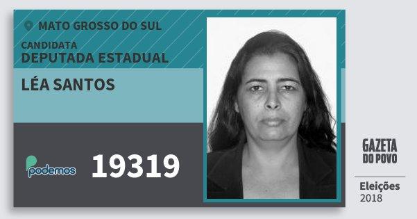 Santinho Léa Santos 19319 (PODE) Deputada Estadual | Mato Grosso do Sul | Eleições 2018
