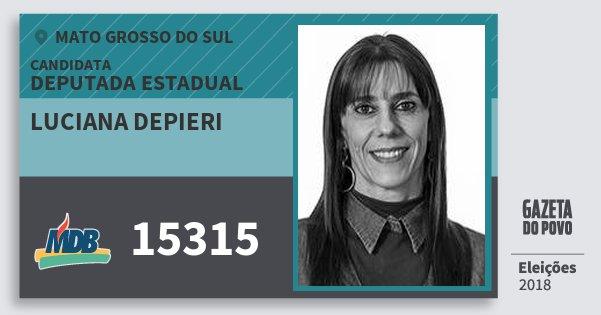 Santinho Luciana Depieri 15315 (MDB) Deputada Estadual | Mato Grosso do Sul | Eleições 2018