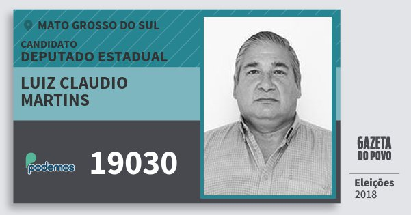Santinho Luiz Claudio Martins 19030 (PODE) Deputado Estadual | Mato Grosso do Sul | Eleições 2018