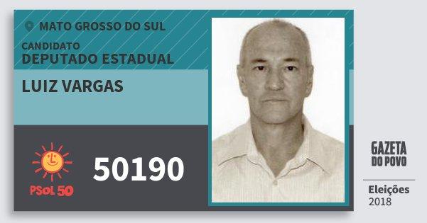 Santinho Luiz Vargas 50190 (PSOL) Deputado Estadual   Mato Grosso do Sul   Eleições 2018