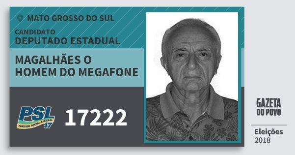 Santinho Magalhães O Homem do Megafone 17222 (PSL) Deputado Estadual | Mato Grosso do Sul | Eleições 2018