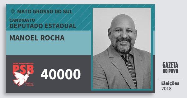 Santinho Manoel Rocha 40000 (PSB) Deputado Estadual | Mato Grosso do Sul | Eleições 2018