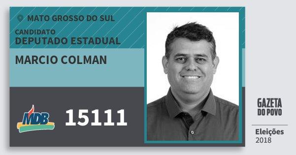Santinho Marcio Colman 15111 (MDB) Deputado Estadual | Mato Grosso do Sul | Eleições 2018