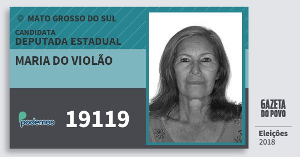 Santinho Maria do Violão 19119 (PODE) Deputada Estadual | Mato Grosso do Sul | Eleições 2018