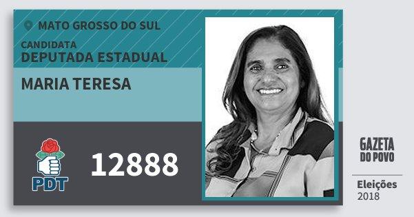 Santinho Maria Teresa 12888 (PDT) Deputada Estadual | Mato Grosso do Sul | Eleições 2018