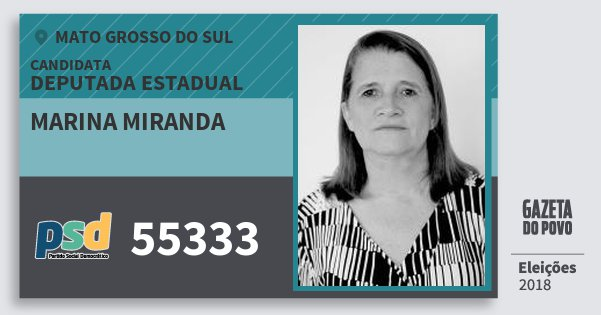 Santinho Marina Miranda 55333 (PSD) Deputada Estadual | Mato Grosso do Sul | Eleições 2018