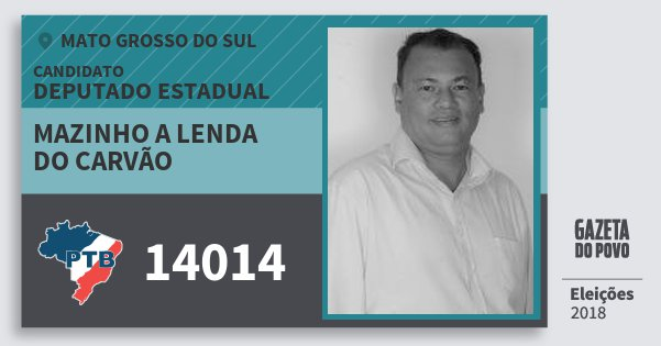 Santinho Mazinho A Lenda do Carvão 14014 (PTB) Deputado Estadual | Mato Grosso do Sul | Eleições 2018