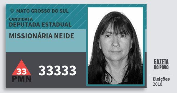 Santinho Missionária Neide 33333 (PMN) Deputada Estadual | Mato Grosso do Sul | Eleições 2018