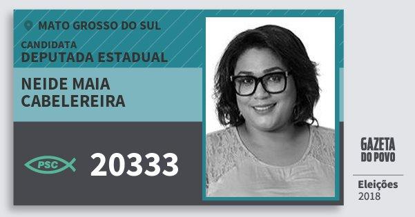 Santinho Neide Maia Cabelereira 20333 (PSC) Deputada Estadual | Mato Grosso do Sul | Eleições 2018