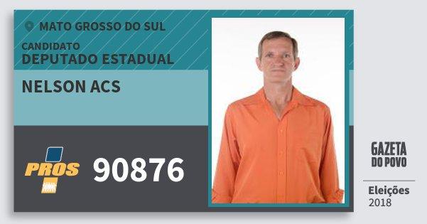 Santinho Nelson Acs 90876 (PROS) Deputado Estadual | Mato Grosso do Sul | Eleições 2018