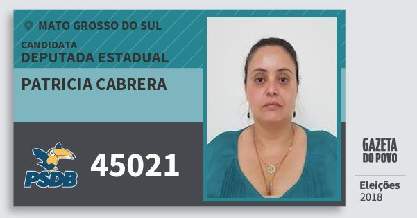 Santinho Patricia Cabrera 45021 (PSDB) Deputada Estadual | Mato Grosso do Sul | Eleições 2018