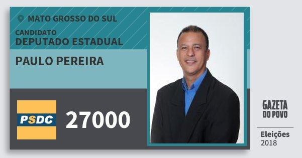 Santinho Paulo Pereira 27000 (DC) Deputado Estadual | Mato Grosso do Sul | Eleições 2018