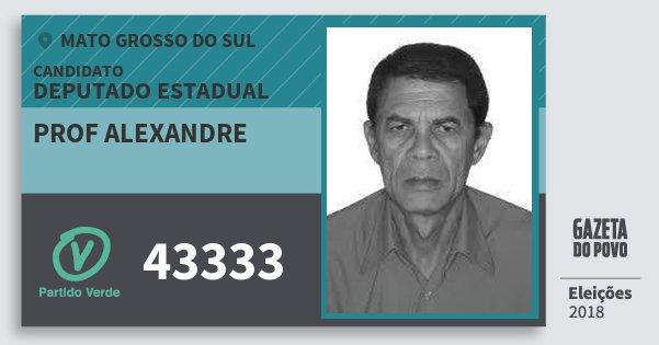 Santinho Prof Alexandre 43333 (PV) Deputado Estadual | Mato Grosso do Sul | Eleições 2018