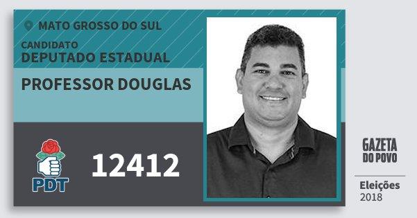 Santinho Professor Douglas 12412 (PDT) Deputado Estadual | Mato Grosso do Sul | Eleições 2018