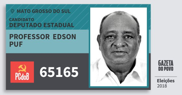 Santinho Professor  Edson Puf 65165 (PC do B) Deputado Estadual | Mato Grosso do Sul | Eleições 2018