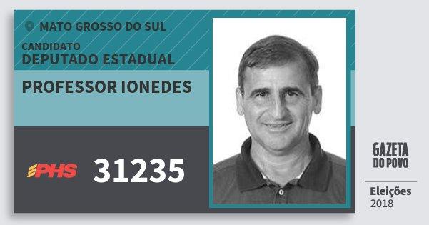 Santinho Professor Ionedes 31235 (PHS) Deputado Estadual | Mato Grosso do Sul | Eleições 2018