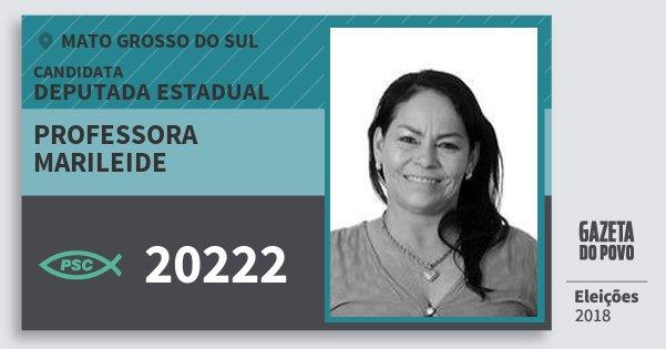 Santinho Professora Marileide 20222 (PSC) Deputada Estadual | Mato Grosso do Sul | Eleições 2018