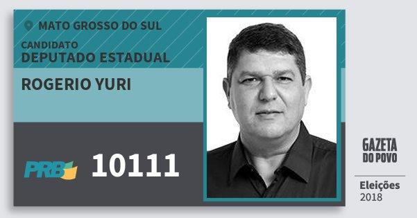 Santinho Rogerio Yuri 10111 (PRB) Deputado Estadual | Mato Grosso do Sul | Eleições 2018