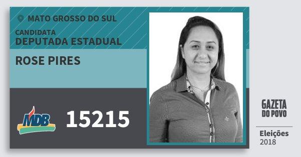 Santinho Rose Pires 15215 (MDB) Deputada Estadual | Mato Grosso do Sul | Eleições 2018