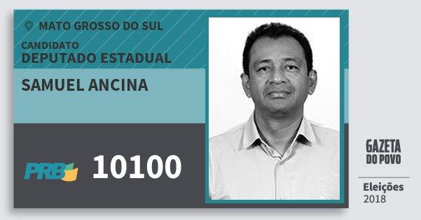 Santinho Samuel Ancina 10100 (PRB) Deputado Estadual | Mato Grosso do Sul | Eleições 2018